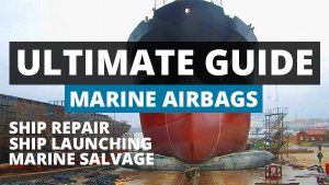 Guide-marine-airbag-ship-launch-hauling-marine-salvage